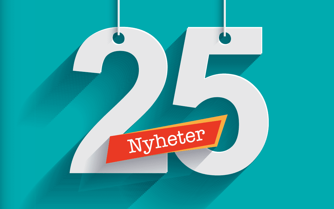 25(!) nyheter som garanterat minskar din administration